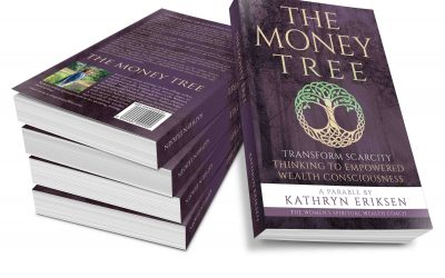 """""""The Money Tree"""" is Changing Lives – Are You Ready For A Shift In Your Relationship to Money?"""